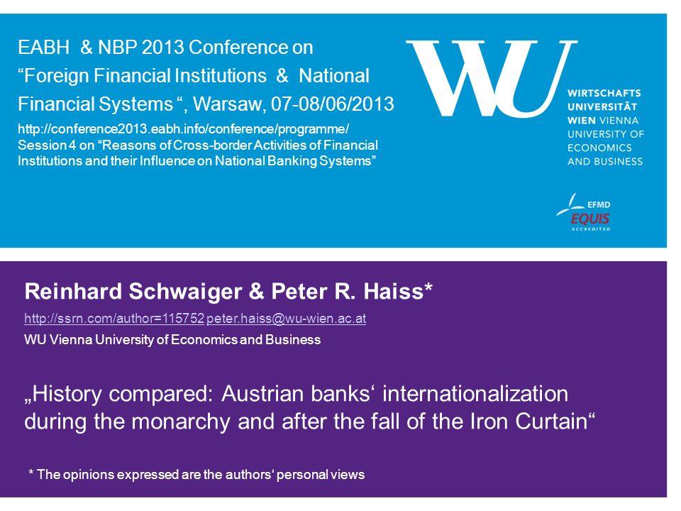 Reinhard Schwaiger & Peter R. Haiss*