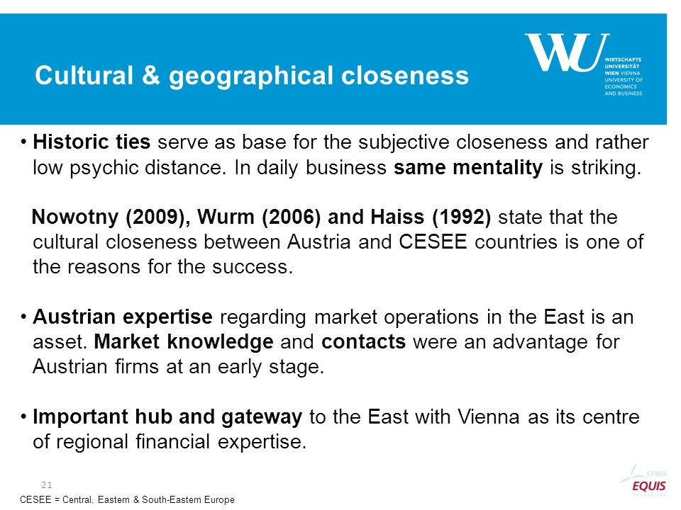 Cultural & geographical closeness