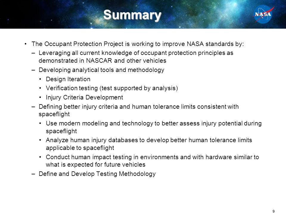 Summary The Occupant Protection Project is working to improve NASA standards by: