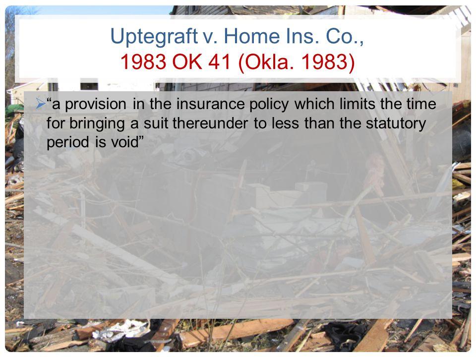 Uptegraft v. Home Ins. Co., 1983 OK 41 (Okla. 1983)