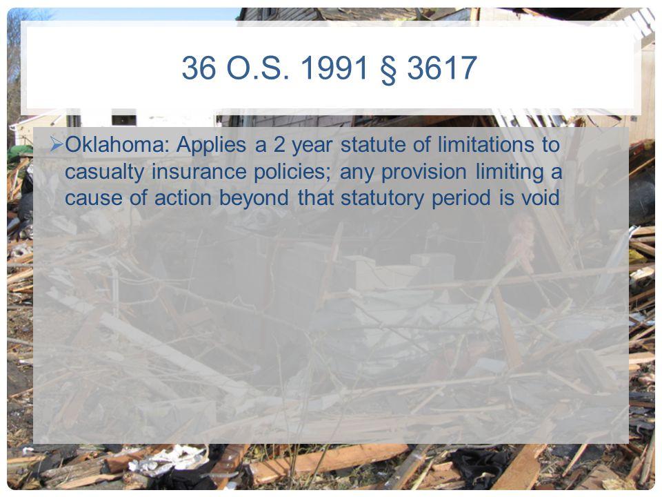 36 O.S. 1991 § 3617