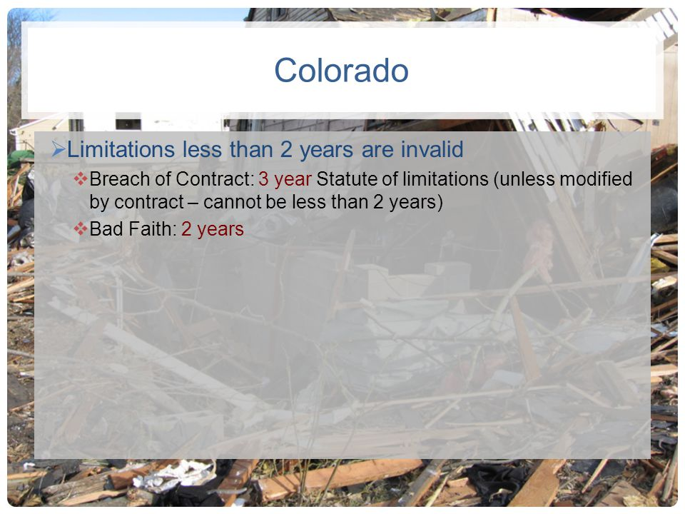 Colorado Limitations less than 2 years are invalid