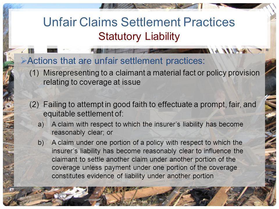 Unfair Claims Settlement Practices Statutory Liability