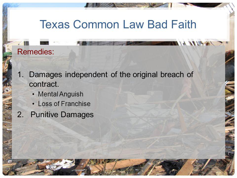 Texas Common Law Bad Faith
