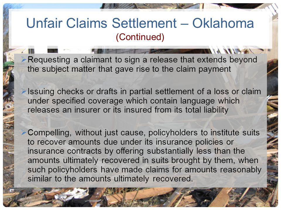 Unfair Claims Settlement – Oklahoma (Continued)