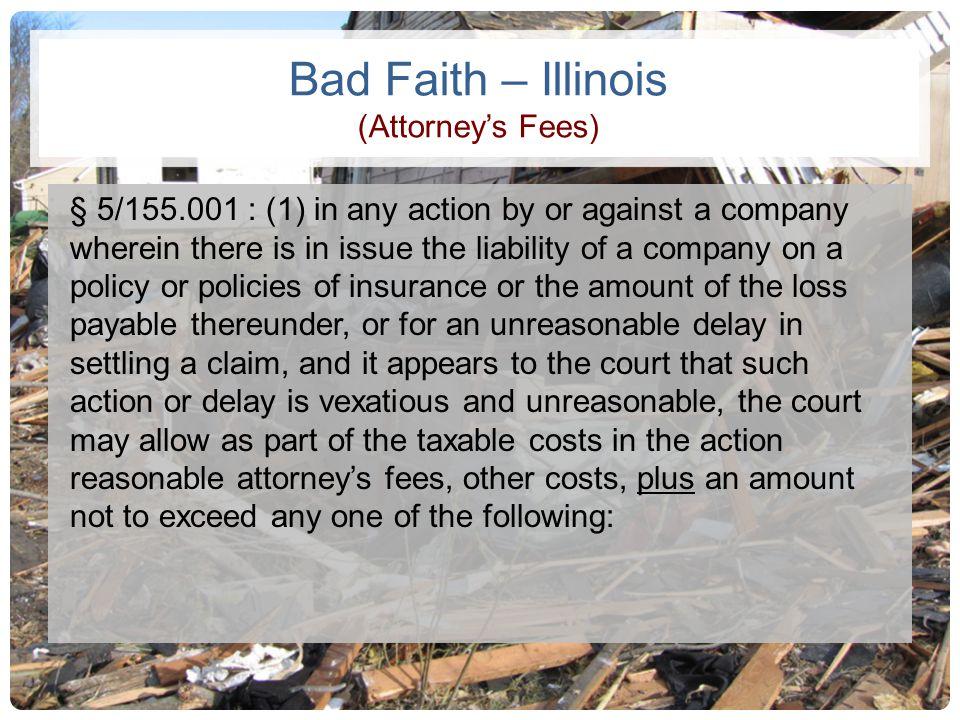 Bad Faith – Illinois (Attorney's Fees)