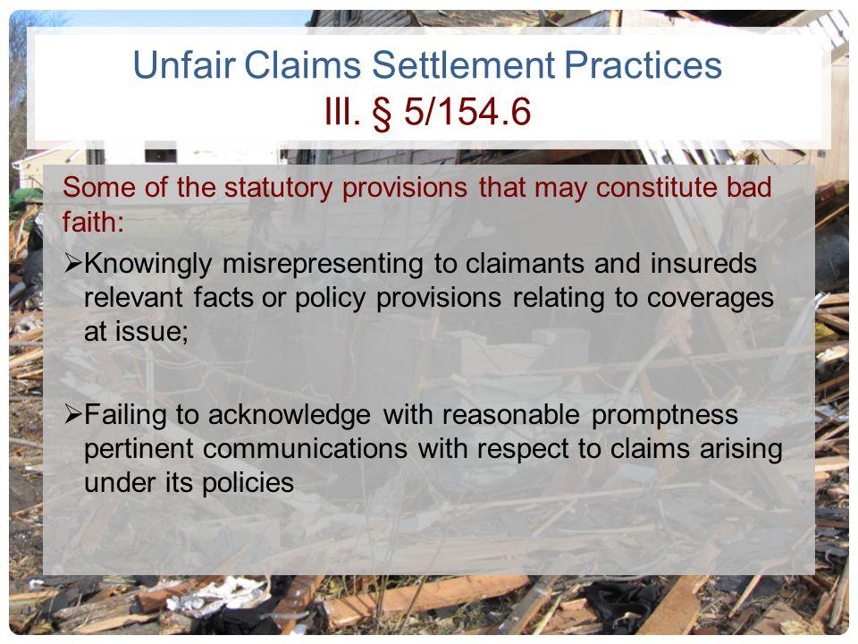 Unfair Claims Settlement Practices Ill. § 5/154.6