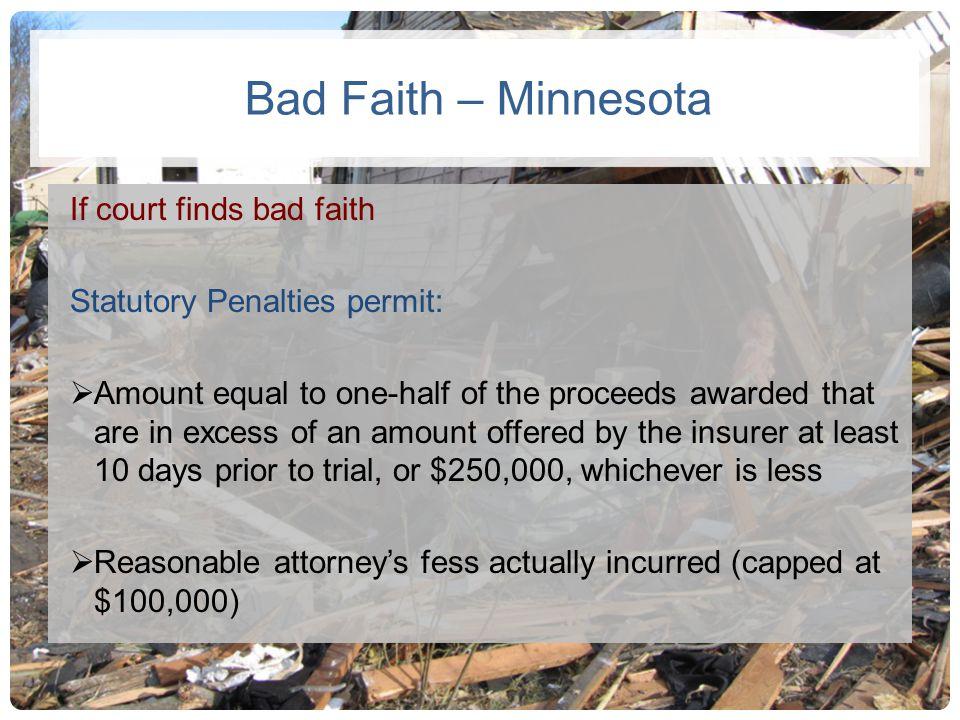 Bad Faith – Minnesota If court finds bad faith
