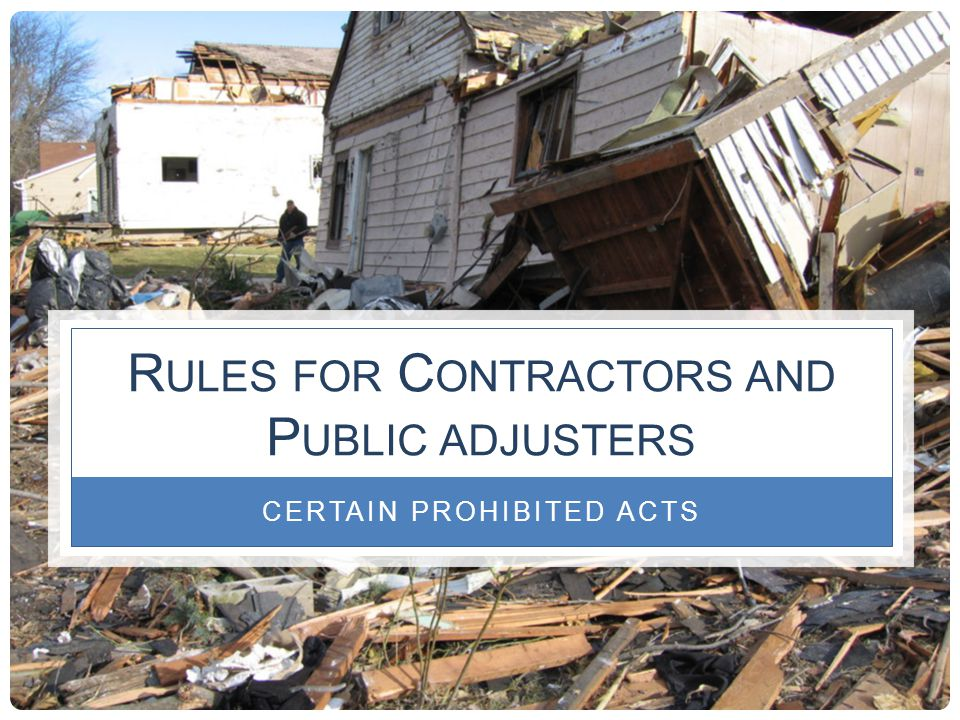 Rules for Contractors and Public adjusters