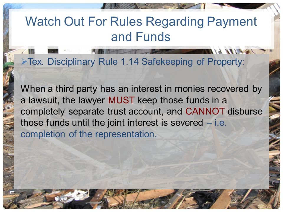 Watch Out For Rules Regarding Payment and Funds