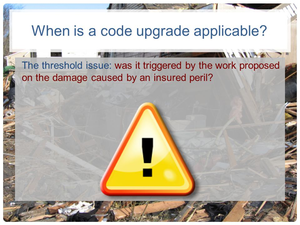 When is a code upgrade applicable