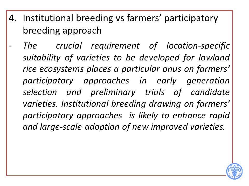 4. Institutional breeding vs farmers' participatory breeding approach