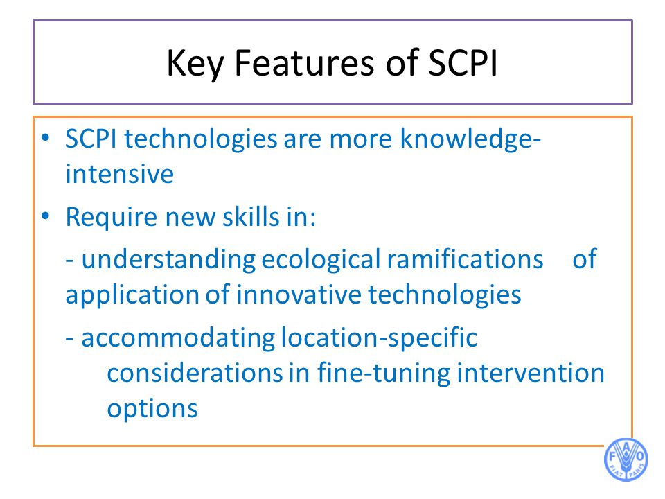 Key Features of SCPI SCPI technologies are more knowledge-intensive