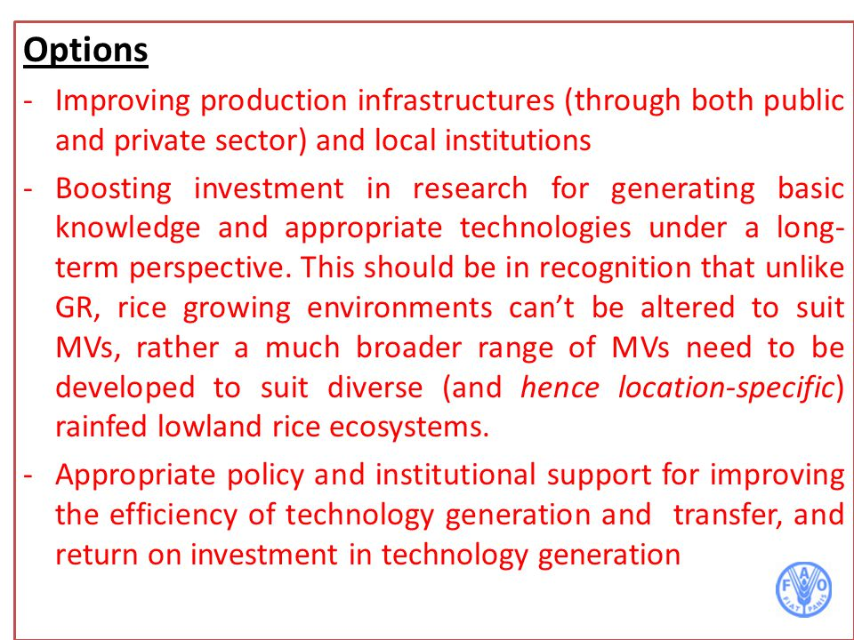 Options Improving production infrastructures (through both public and private sector) and local institutions.