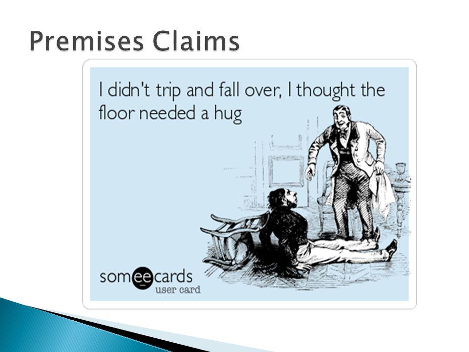 Premises Claims