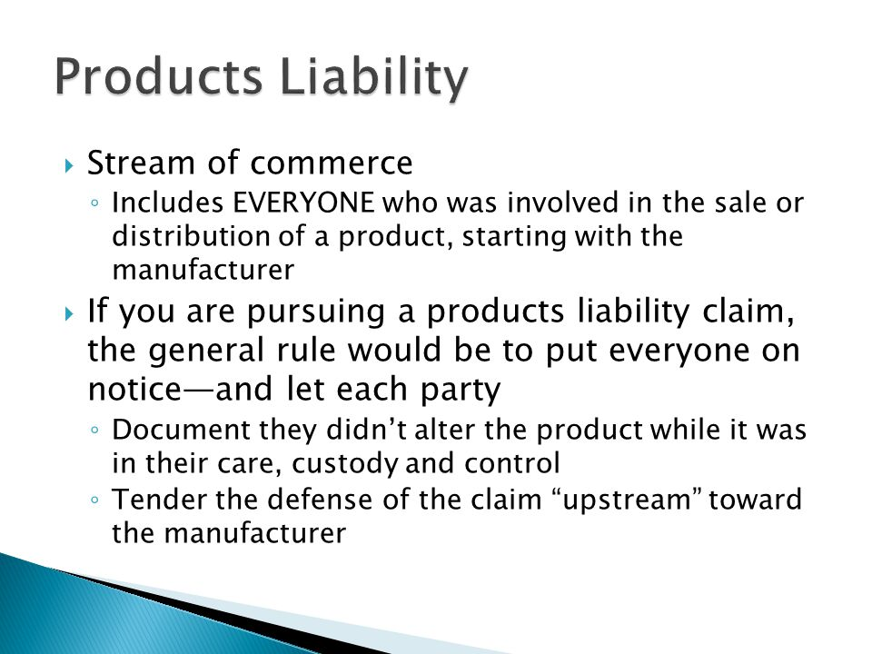Products Liability Stream of commerce