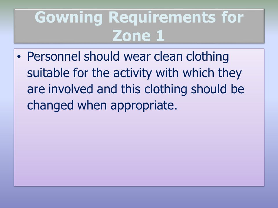 Gowning Requirements for Zone 1