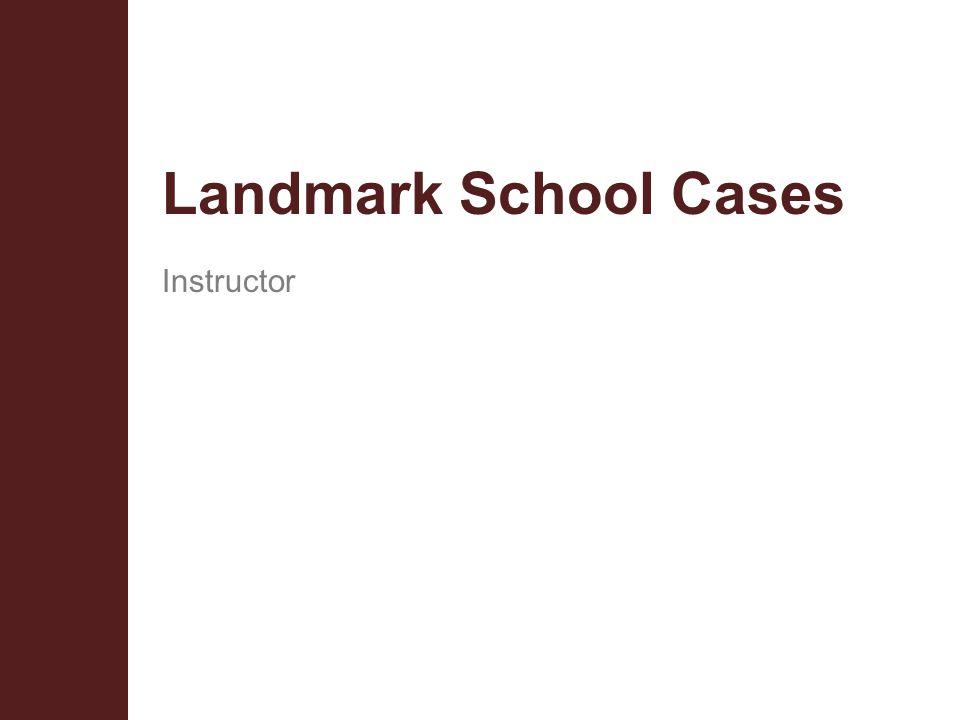 Landmark School Cases Instructor