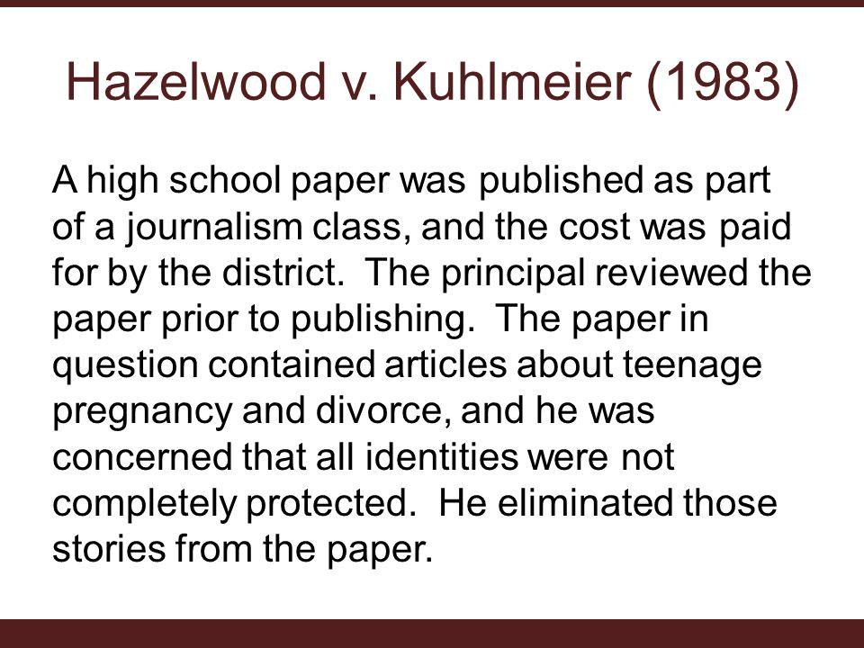 Hazelwood v. Kuhlmeier (1983)
