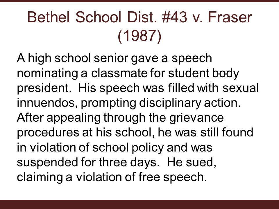 Bethel School Dist. #43 v. Fraser (1987)