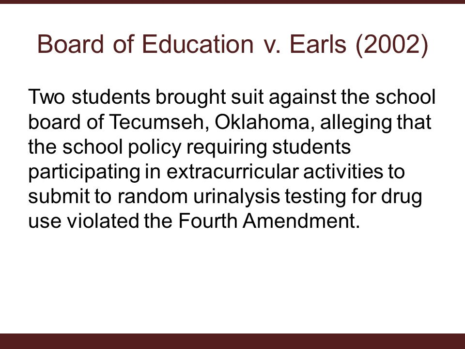 Board of Education v. Earls (2002)