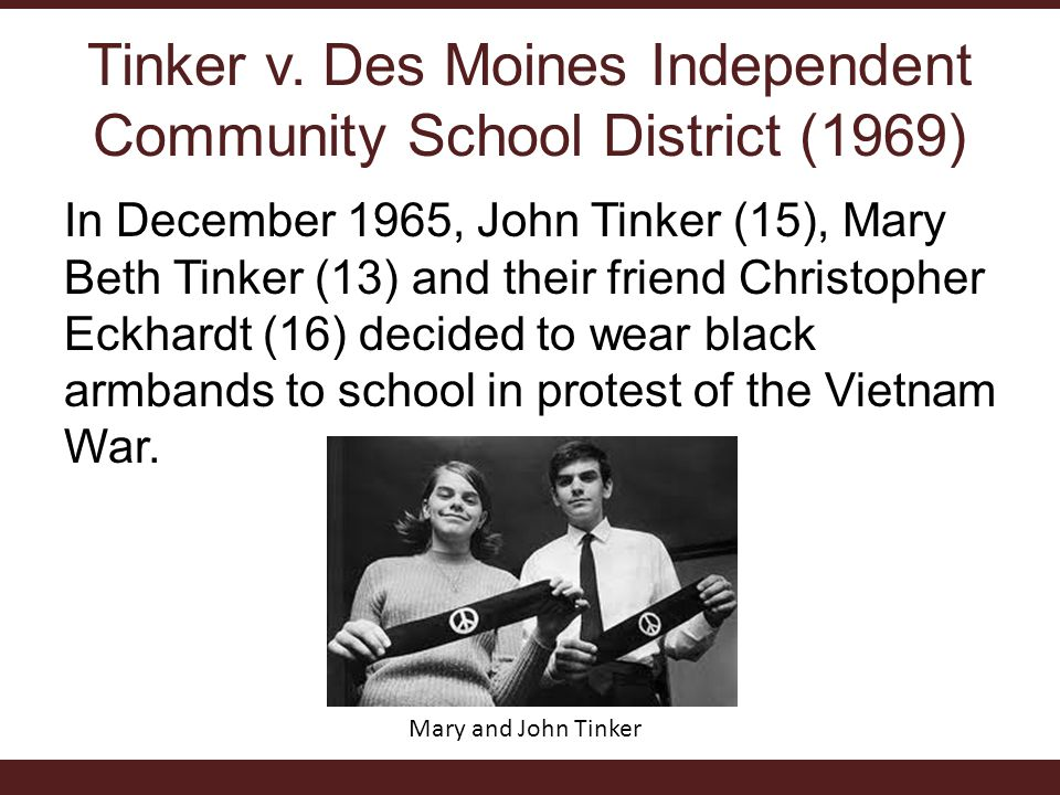 Tinker v. Des Moines Independent Community School District (1969)