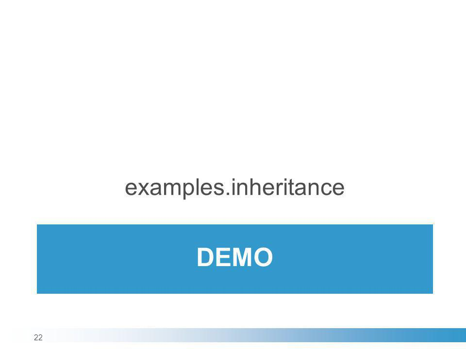 examples.inheritance demo
