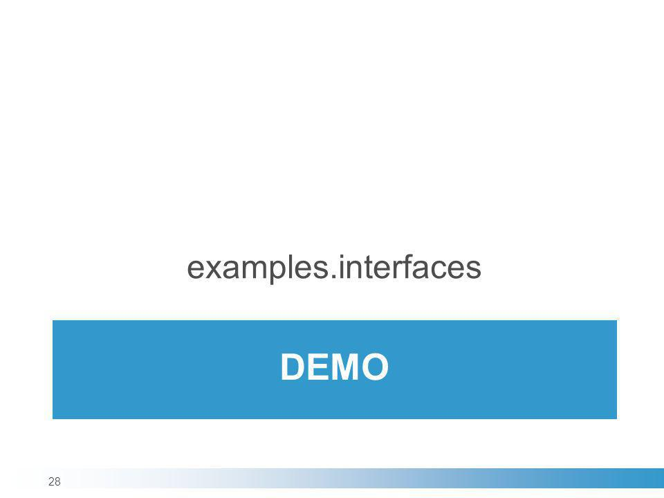 examples.interfaces demo