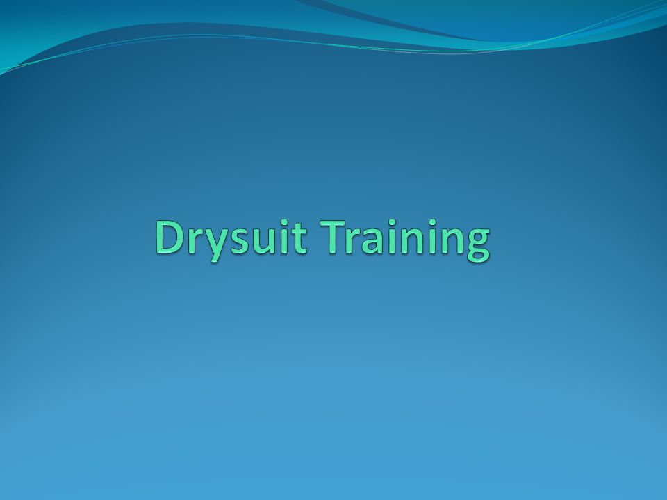Drysuit Training