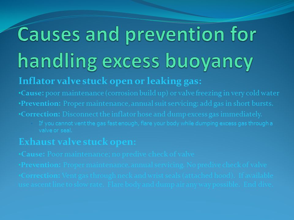Causes and prevention for handling excess buoyancy