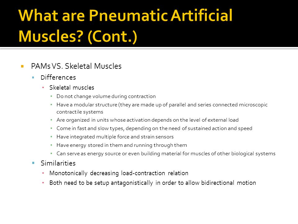 What are Pneumatic Artificial Muscles (Cont.)