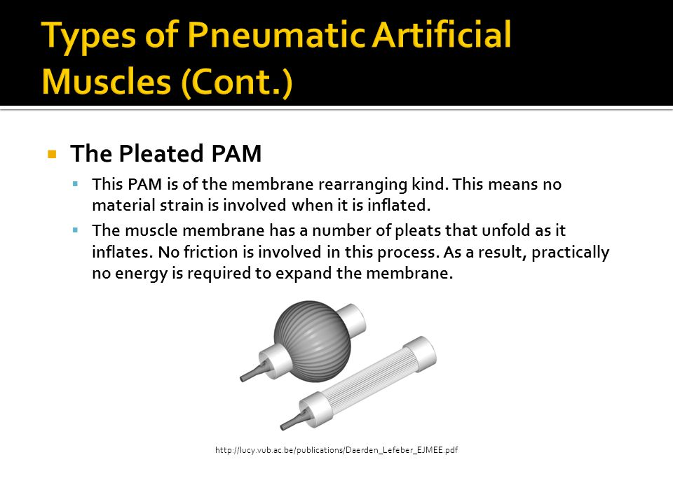 Types of Pneumatic Artificial Muscles (Cont.)