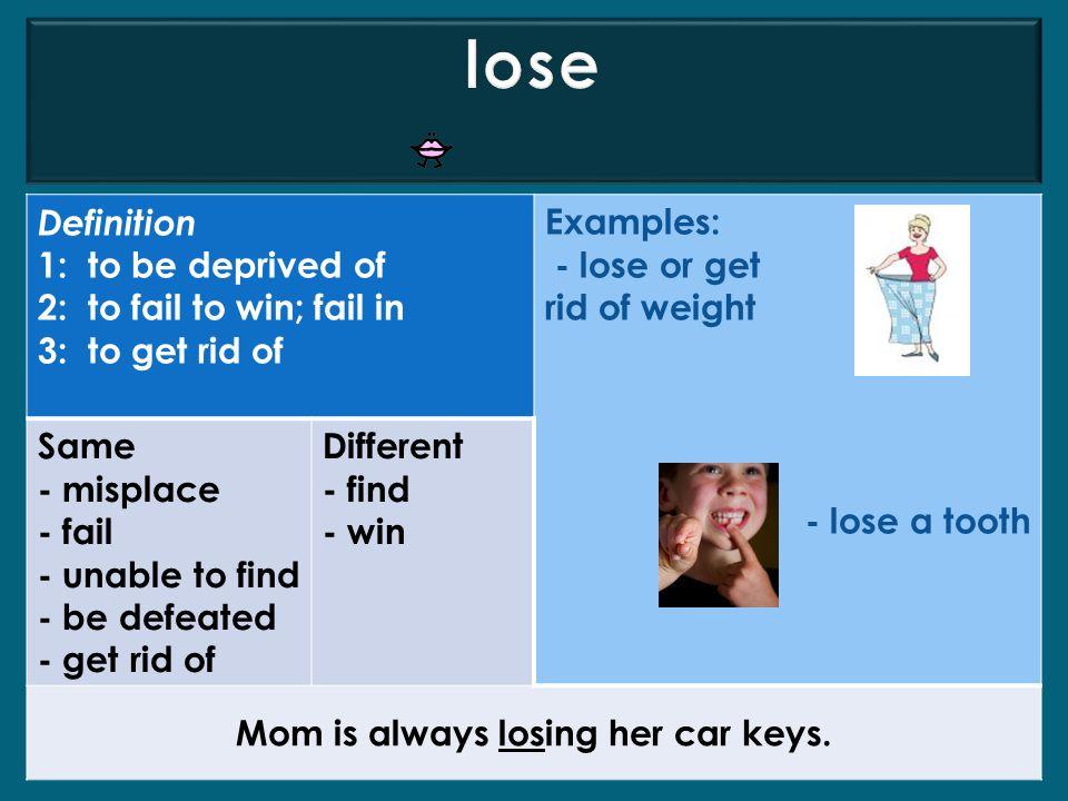 Mom is always losing her car keys.