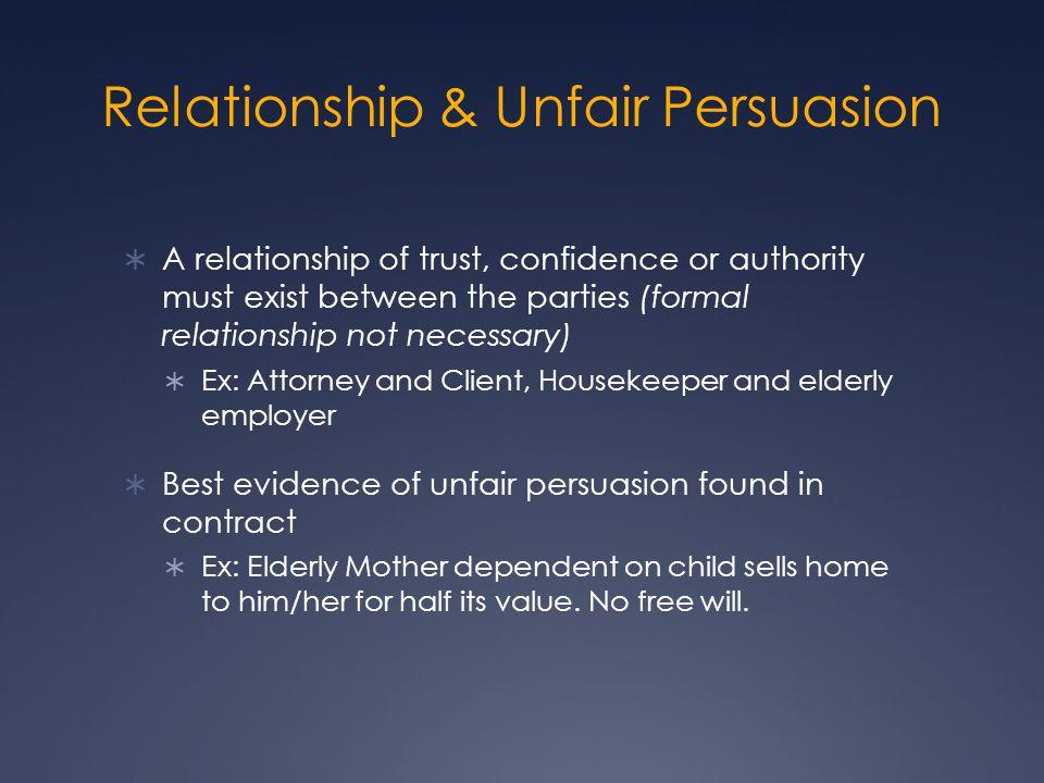 Relationship & Unfair Persuasion