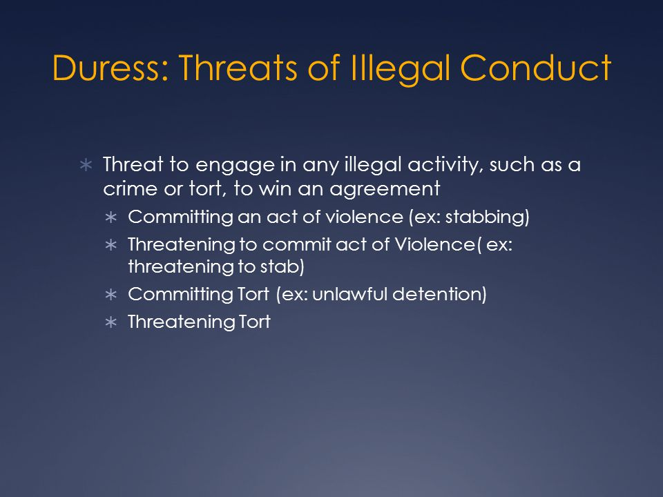 Duress: Threats of Illegal Conduct