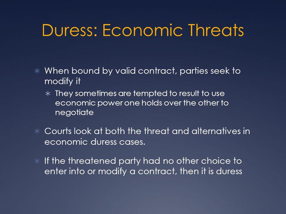 Duress: Economic Threats