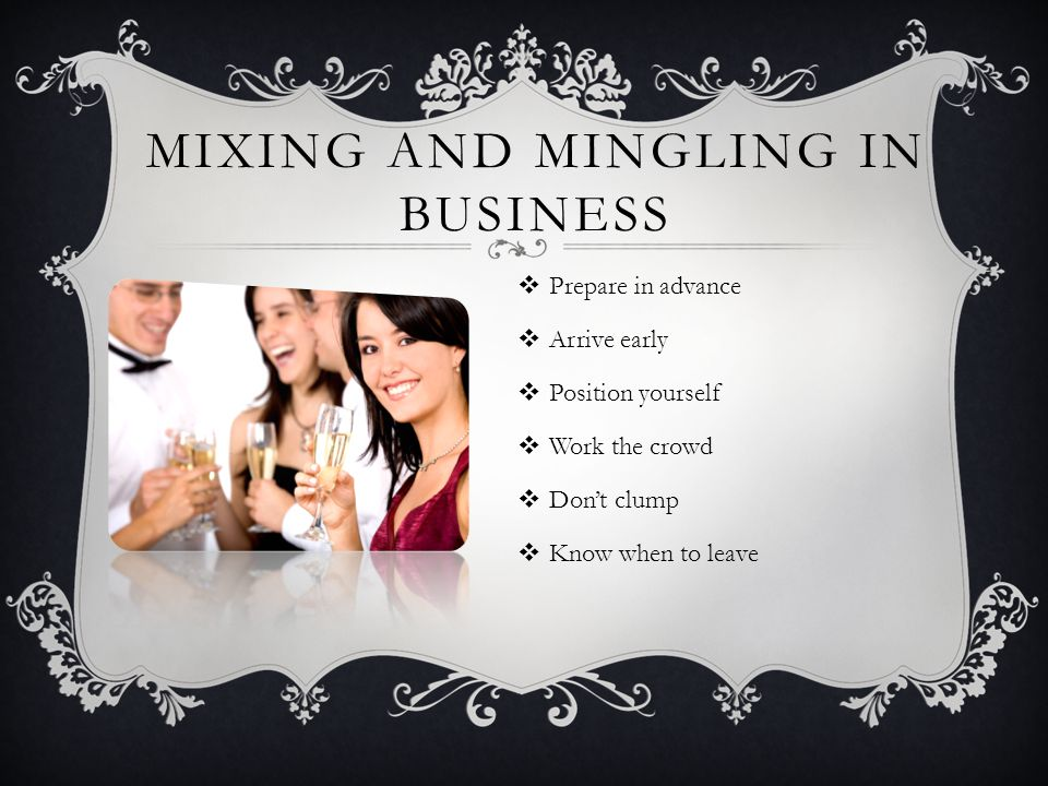 Mixing and Mingling in Business