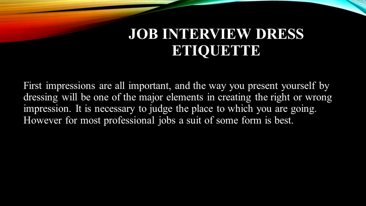 Job interview dress etiquette