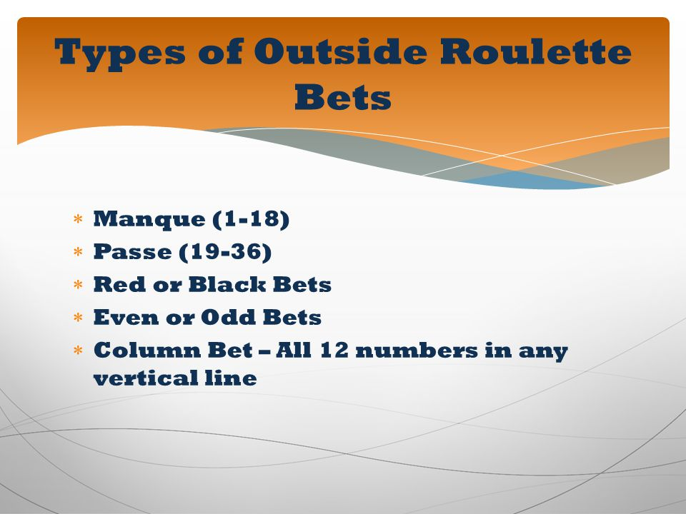Types of Outside Roulette Bets