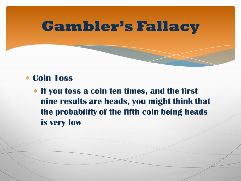 Gambler's Fallacy Coin Toss