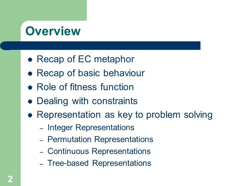 Overview Recap of EC metaphor Recap of basic behaviour