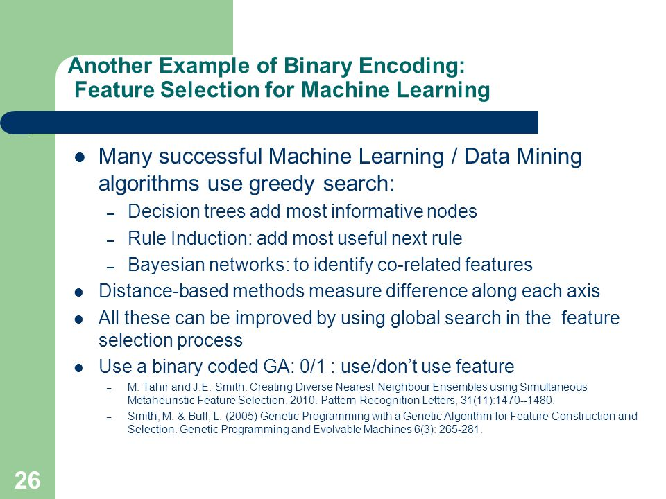 Another Example of Binary Encoding: Feature Selection for Machine Learning