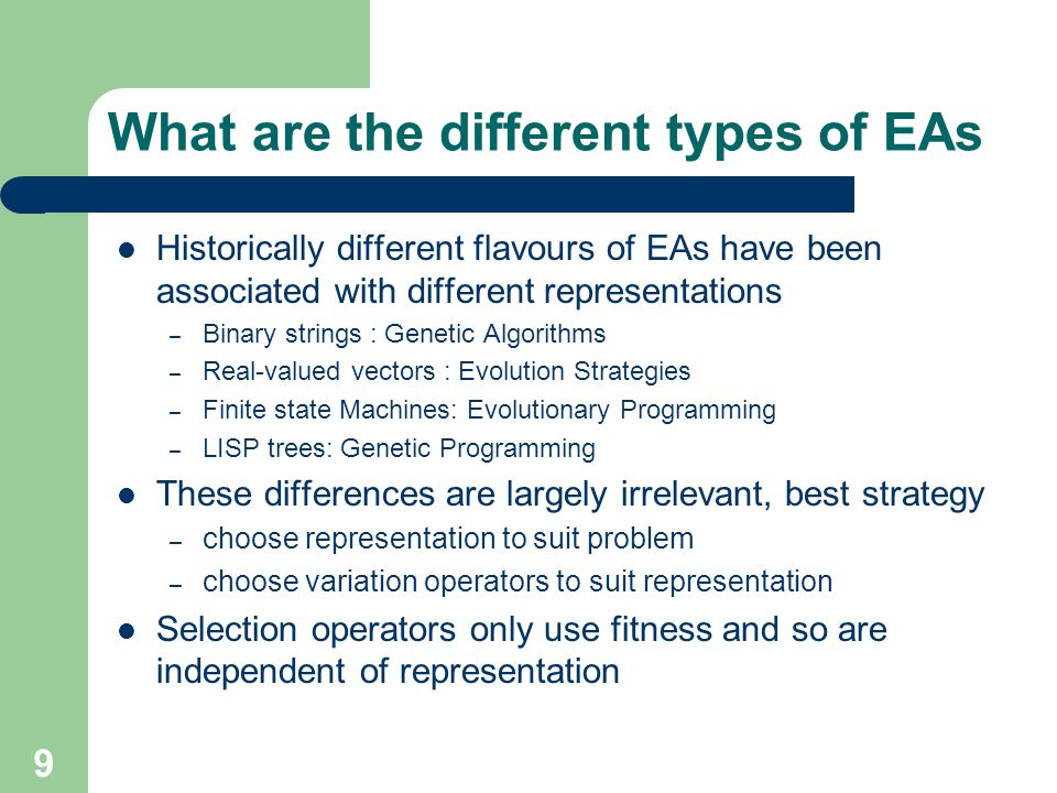 What are the different types of EAs