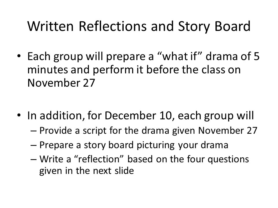 Written Reflections and Story Board