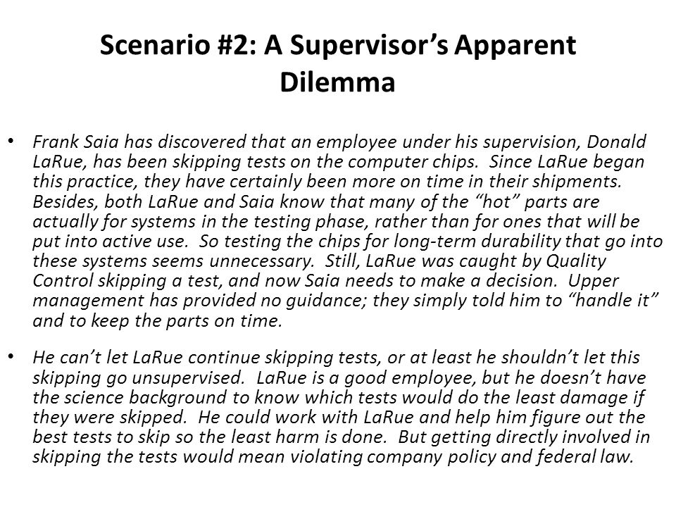 Scenario #2: A Supervisor's Apparent Dilemma