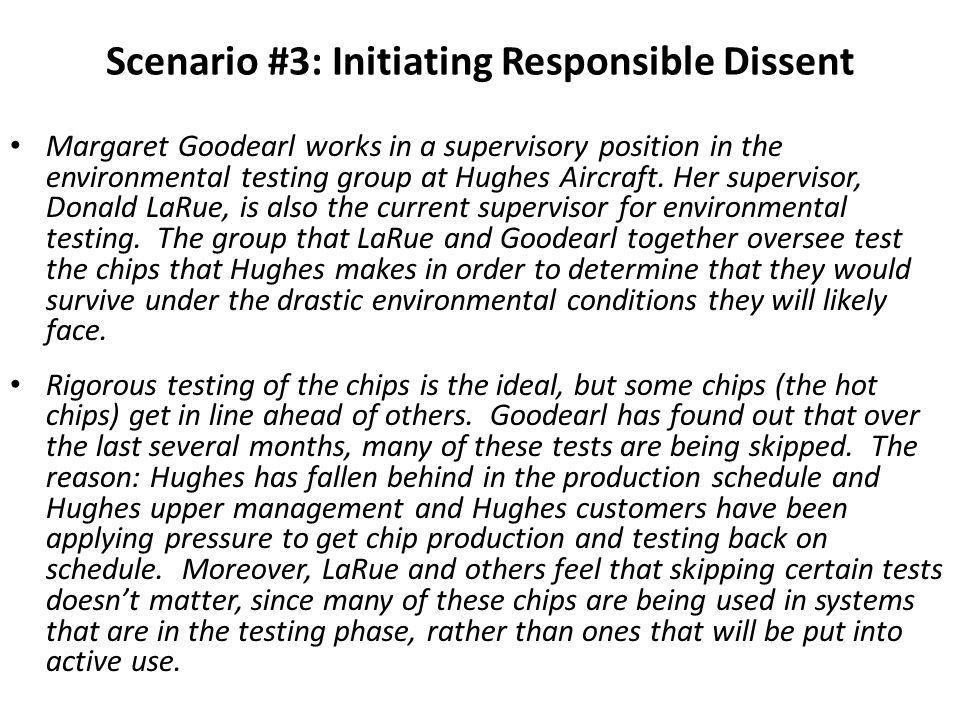 Scenario #3: Initiating Responsible Dissent
