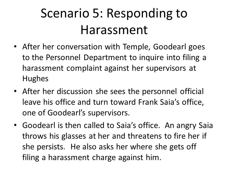 Scenario 5: Responding to Harassment