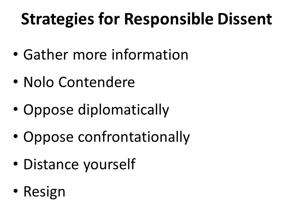 Strategies for Responsible Dissent