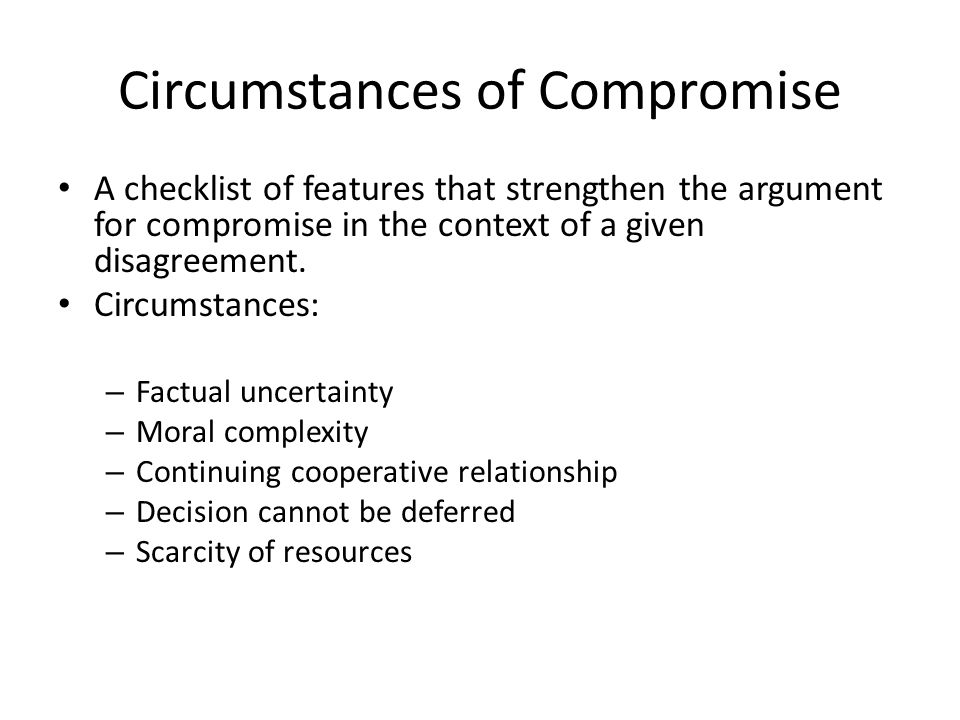 Circumstances of Compromise