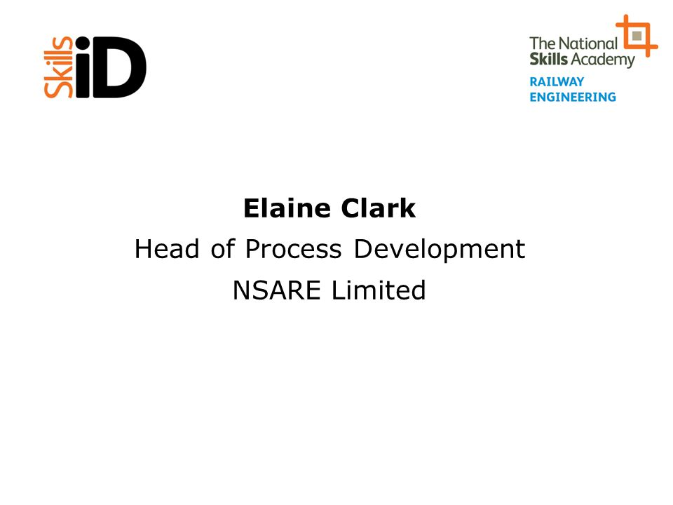 Elaine Clark Head of Process Development NSARE Limited